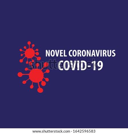 COVD-19 Novel Coronavirus. Vector illustration. EPS10