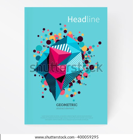 Cover template. Flat style Abstract geometric polygonal design element. Geometric crystal multicolored splash stock-vector EPS 10 #400059295