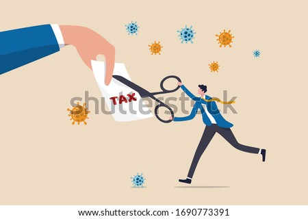 COVID-19 Coronavirus government help package to cut tax help people and business to survive the economics recession or financial crisis, businessman government leader using scissors to cut tax bill.