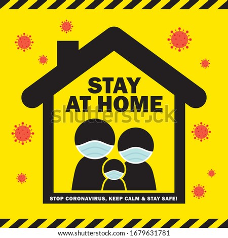 Covid-19 coronavirus quarantine campaign of stay at home flat design. Cartoon stick figure family wearing medical face mask stay home pictogram. Stop coronavirus, keep calm & stay safe illustration.