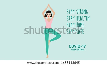 COVID-19 quarantine concept stay strong stay healthy stay home stay safe yoga girl at home vector illustration