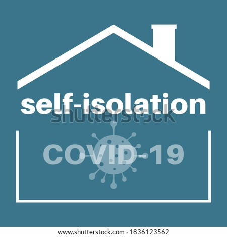 covid self isolation concept