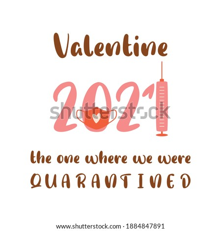 Covid Valentines day 2021. Quarantined Valentine card, coronavirus symbol in face mask, vaccine syringe. Pink 2021 banner of love concept. Vector illustration 14 february element. Happy Valentines day
