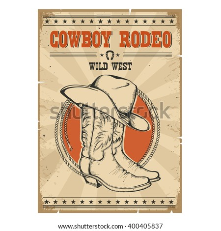 Cowboy rodeo poster.Western vintage illustration with cowboy boots and hat ストックフォト ©