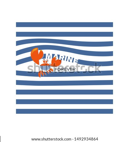 Crab Sailor. MARINE FOREVER. Funny red crab on the background of a striped sailor's shirt. Emblem. Cute crab with an image for a t-shirt with an inscription, a children's print for boys and girls.