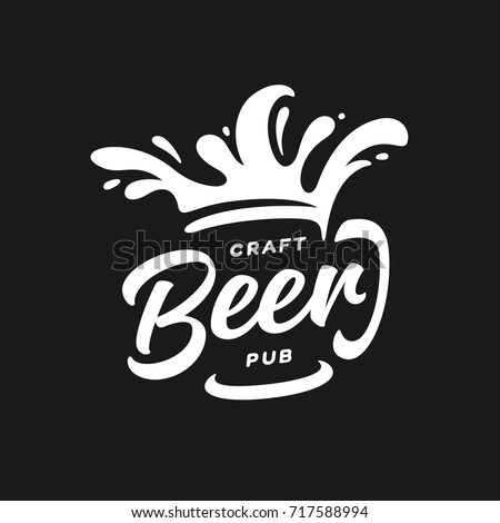 Craft beer pub typography. Vector vintage lettering illustration. Chalkboard design element for beer pub. Beer advertising.