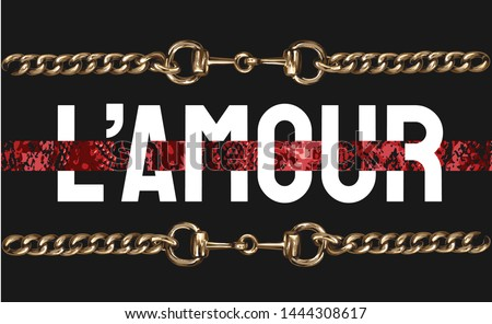 "crazy girl slogan with golden chain and snake skin stripe pattern illustration, L'Amour is french word for ""love"""