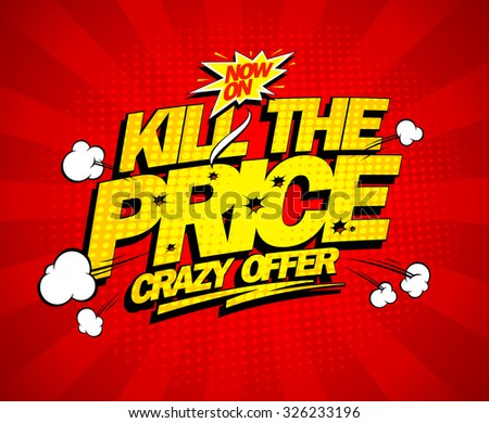 crazy offer  kill the price