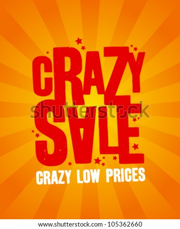 Crazy sale design template. - stock vector