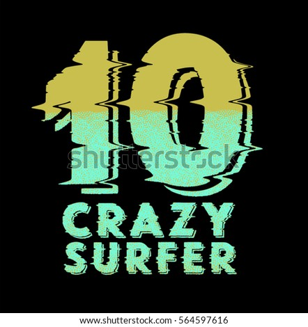 crazy surfer .Summer season t shirt printing design