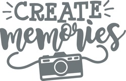 create memories camera background logo sign inspirational quotes and motivational typography art lettering composition design