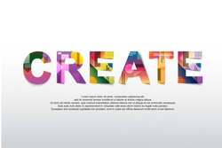 Create Word creative design Concept . Modern Vector Illustration concept of word create