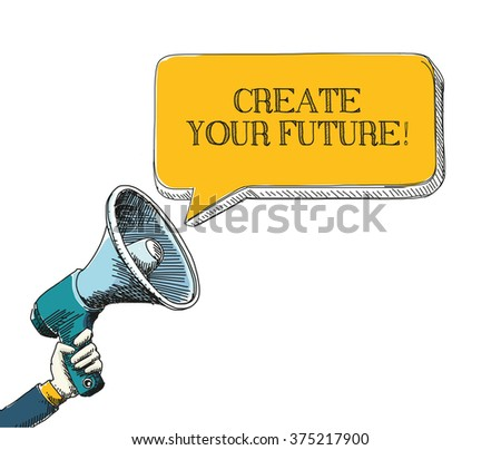 create your future  word in