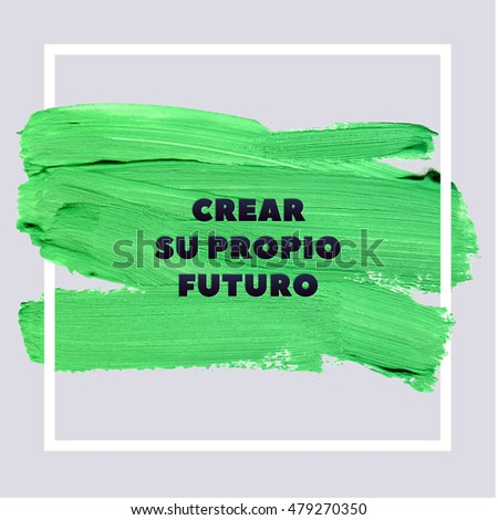 create your own future spanish