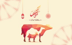 Creative Banner Cow,Camel and Goat made by colorful abstract origami polygonal low-polydesign shapes with Arabic Islamic Calligraphy text of Eid Al Adha Mubarak for the celebration of muslim.