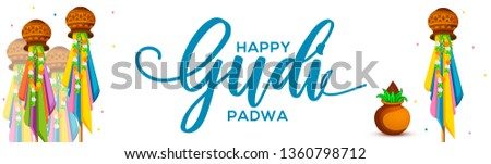 Creative Banner Or Poster of Occasion Gudi Padwa Celebration (Lunar New Year) Background. #1360798712