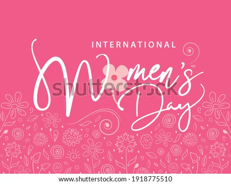 Creative Calligraphy Text for International Women's Day on March 8th, Greeting Card or Poster Design.