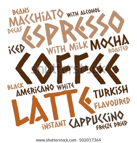 Creative coffee word cloud on white background. Drink concept.