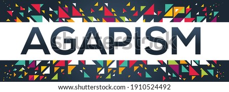 creative colorful (agapism) text design, written in English language, vector illustration.  Сток-фото ©
