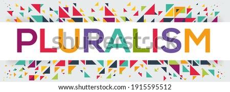 creative colorful (pluralism) text design, written in English language, vector illustration.  Сток-фото ©