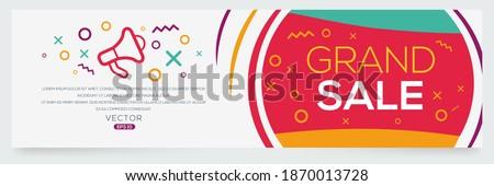 Creative (Grand sale) text written in speech bubble ,Vector illustration.