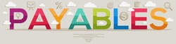 Creative (payables) Design,letters and icons,Vector illustration.