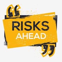 Creative Sign (Risks ahead) design ,vector illustration.