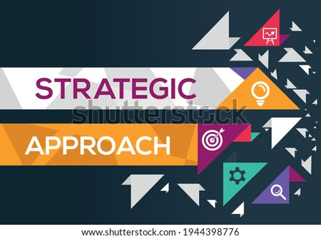Creative (strategic approach) Banner Word with Icon ,Vector illustration. Stock photo ©