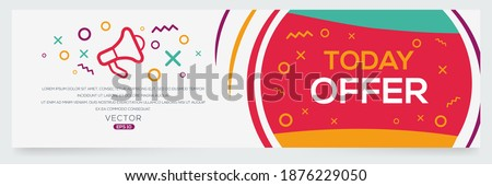 Creative (Today offer) text written in speech bubble ,Vector illustration. Foto stock ©