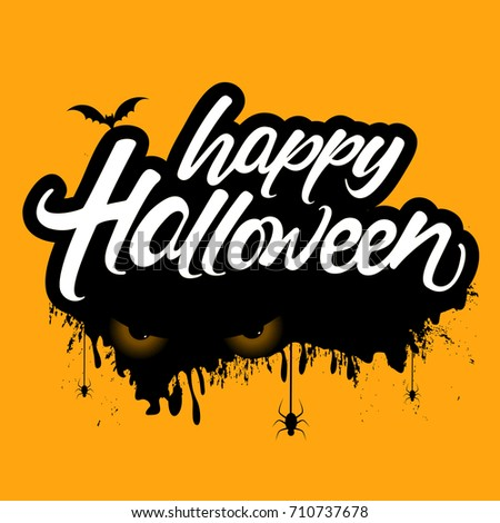 Creative vector Hand Lettering text of Happy Halloween with Eyes, Bats and Hanging Spiders on scary background.