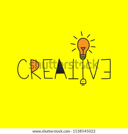 Creative word, creative vector lettering with lamp, bulb lamp, business idea, concept, brainstorme