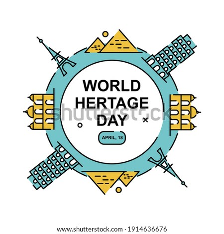 Creative world heritage sites rounded illustration. Easy to edit with vector file. Can use for your creative content. Especially about world heritage day in this April.