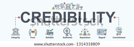 Credibility banner web icon for business and financial, Regard, Reputation, Authentic, Reliable, Trust and Integrit. Minimal vector infographic.