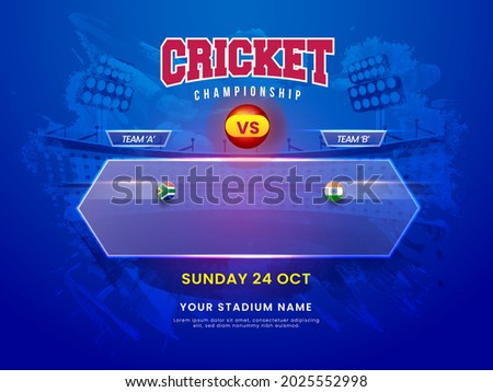 Cricket Championship Concept With Participating Team South Africa VS India On Blue Brush Stroke Stadium Background.
