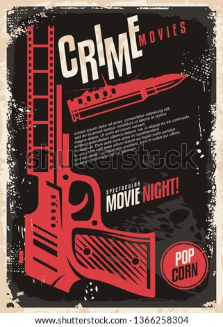 Crime movies spectacular movie night retro poster design. Cinema flyer with hand gun and bullet on dark textured background. Vintage vector for film industry.