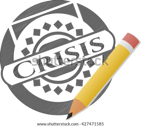 Crisis penciled