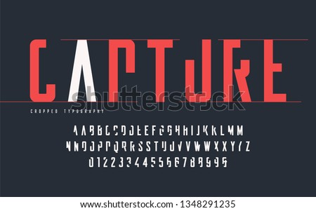 Cropped typography, set of uppercase letters and numbers, alphabet. Vector illustration.