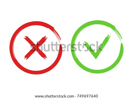 Cross and tick signs. Red No and green Yes brush  button for vote, decision, web. Vector illustration for your design.
