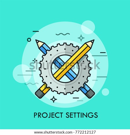 Crossed blue and yellow pencils and gear wheel. Concept of web design project settings, technical maintenance service, webpage customization. Modern vector illustration for banner, poster, website.