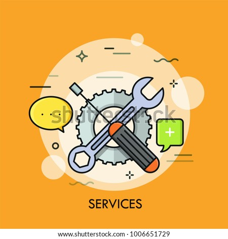 Crossed screwdriver and wrench against gear wheel on background and speech bubbles. Concept of technical service, support or problem solving. Modern vector illustration for banner, poster, website.