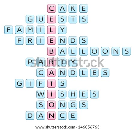 Crossword for the word Celebration and related words: Cake, Guests, Family, Friends, Balloons, Party, Candles, Gifts, Wishes, Songs, Dance (vector illustration) #146056763