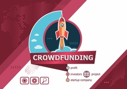 Crowdfunding concepts for business analysis, planning, consulting, team work, project management. Crowdfunding concept on background with rocket.