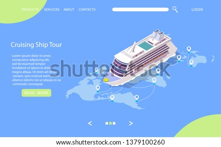 Cruise ship tour vector website template, web page and landing page design for website and mobile site development. Isometric cruise liner on world map with location pins. Sea travel, voyage concept.