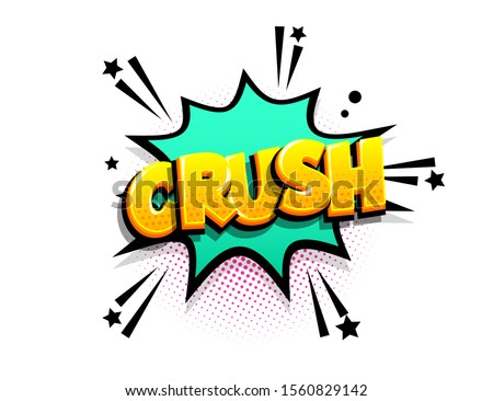 Crush cartoon funny retro candy comic font. Explosion isometric text shock phrase pop art. Colored comic text speech bubble. Positive glossy sticker cloud vector illustration. Foto stock ©