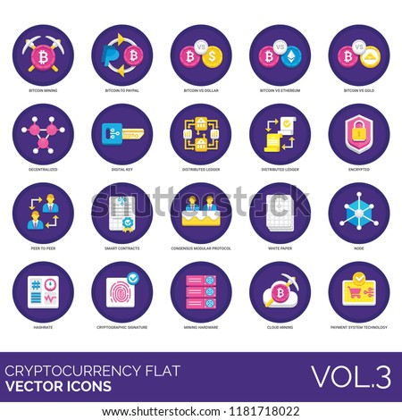 Cryptocurrency flat icon set. Bitcoin to paypal, dollar, decentralized, digital key, distributed ledger, encrypted, peer to peer, smart contracts, node, hashrate, signature, hardware, cloud mining.