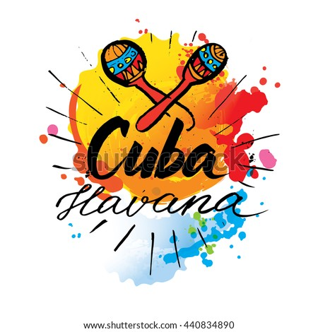 Shutterstock Cuba Havana logo. hand lettering and colorful watercolor elements background. Vector illustration hand drawn isolated