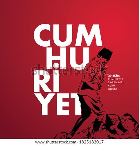 Cumhuriyet. 29 Ekim Cumhuriyet Bayrami Kutlu Olsun. Translation: Republic. Happy 29th October National Republic Day. Vector, illustration, holiday, greeting.
