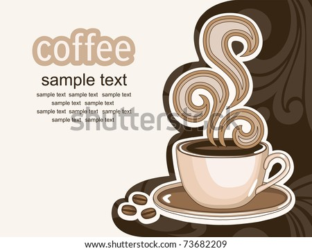 cup of coffee. abstract background. vector illustration