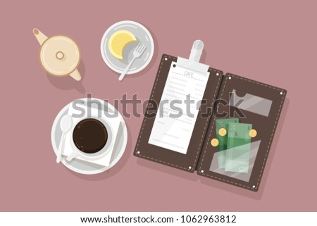 Cup of coffee, dessert on plate, creamer and opened bill holder with restaurant check and cash money, top view. Customer's payment for cafe service. Colorful vector illustration in flat style.