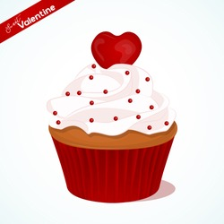Cupcake with vanilla cream and red sugar heart for Valentines day. Greeting card, background, poster or template for Sweet Valentine. Vector illustration. Holiday Collection.